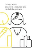 State matura 2010/2011 and applications<br/>for enrollment to the study programs